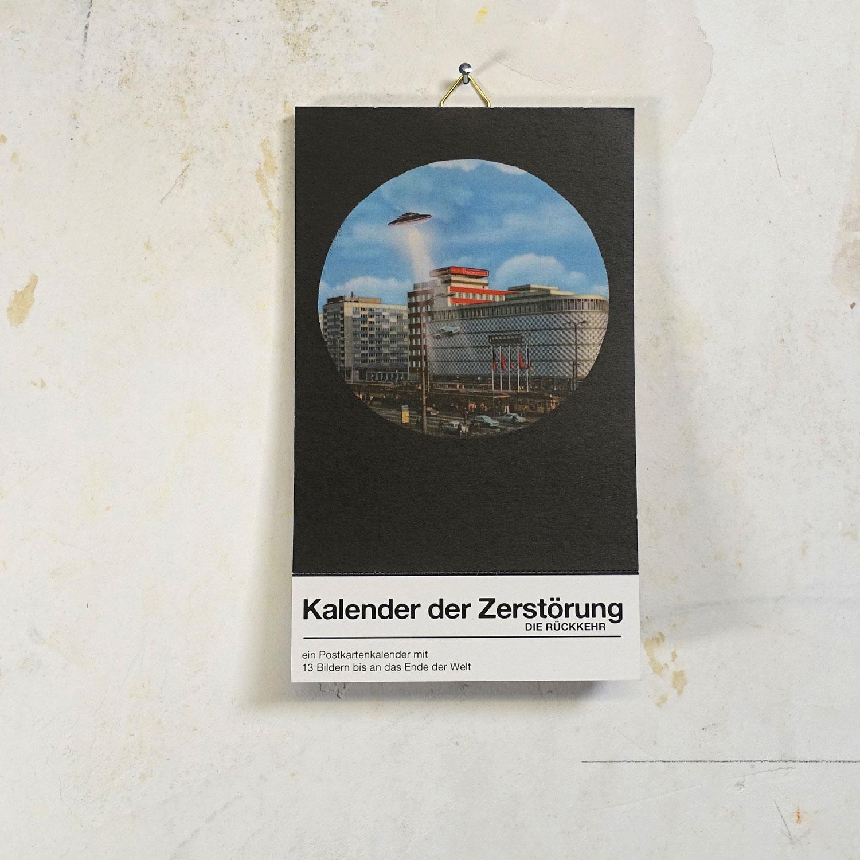 Kalender der Zerstörung  - Die Rückkehr